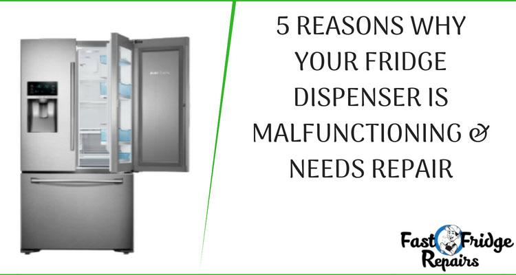 fridge dispenser malfunctioning