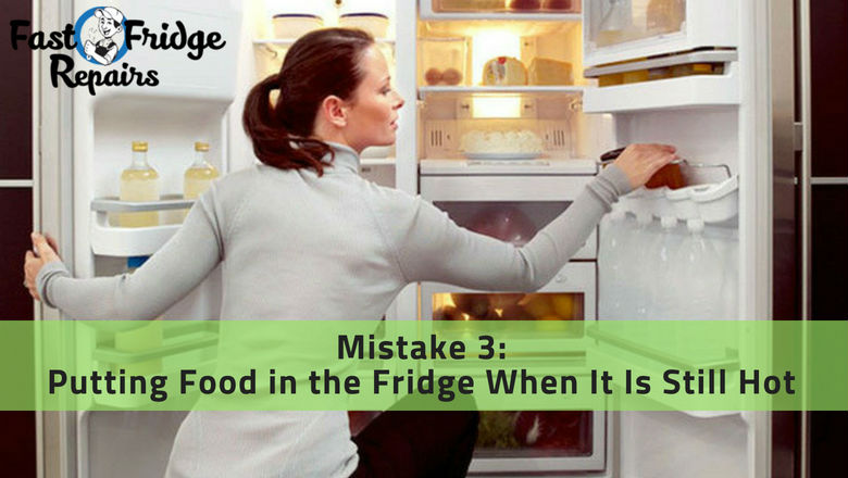putting food in fridge when it is hot