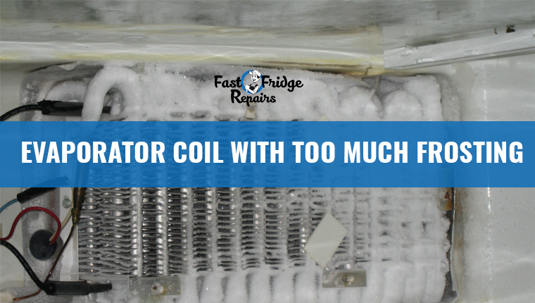 evaporator coil with too much frosting