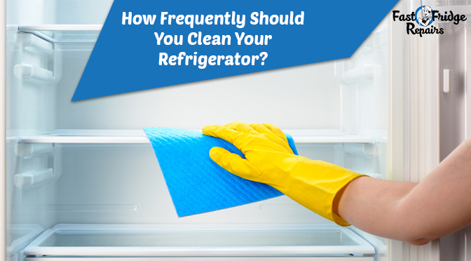 how frequently should you clean your refrigerator