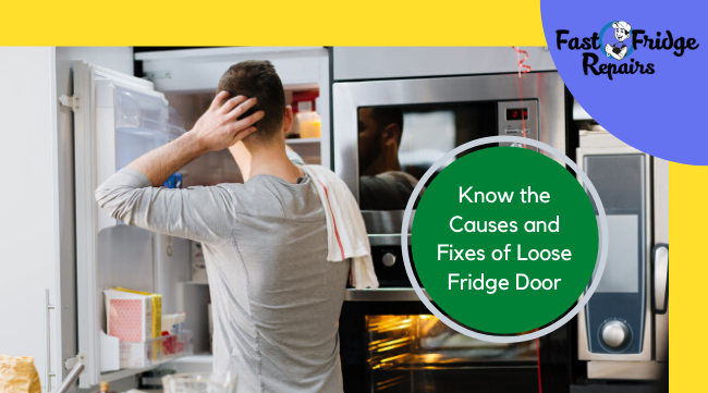 know the causes and fixes of loose fridge door