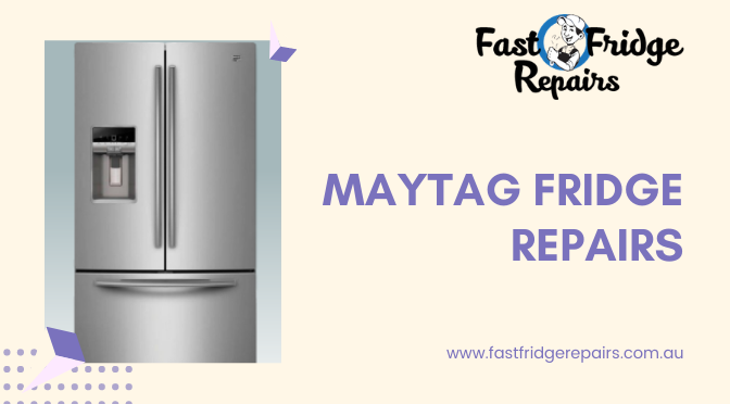 Maytag Fridge Repairs